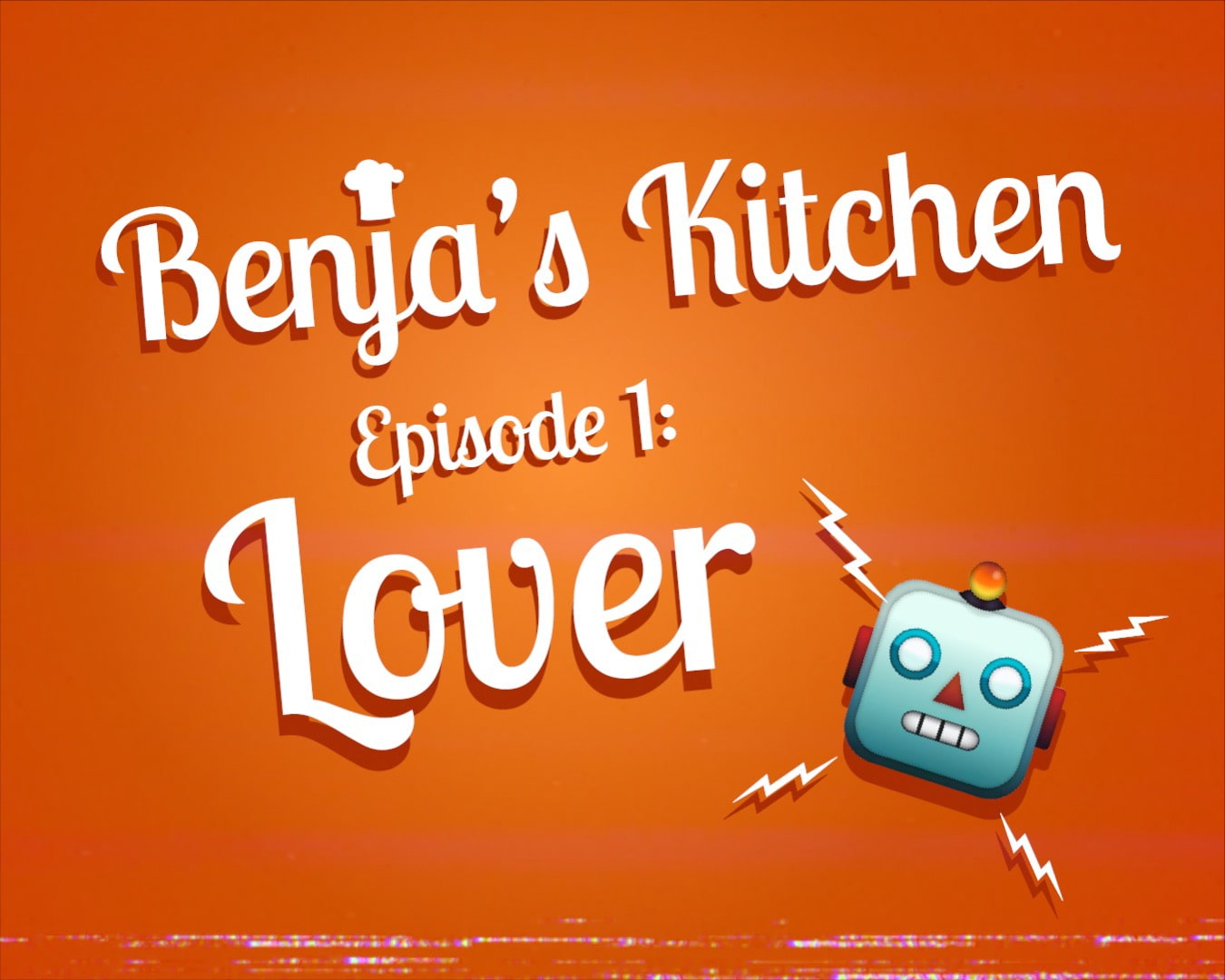 Benja's Kitchen Episode 1 Lover