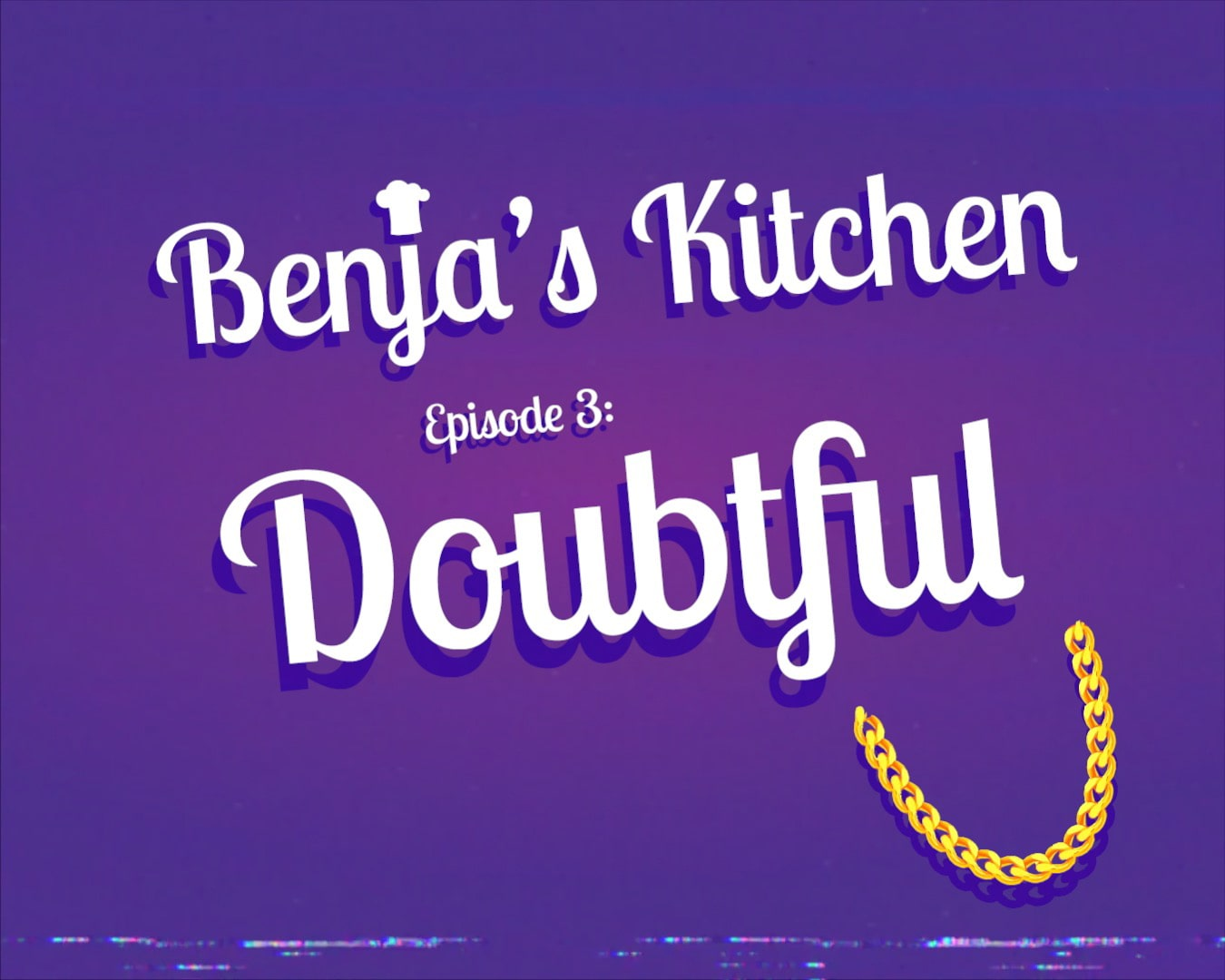 Benja's Kitchen Episode 3 Doubtful