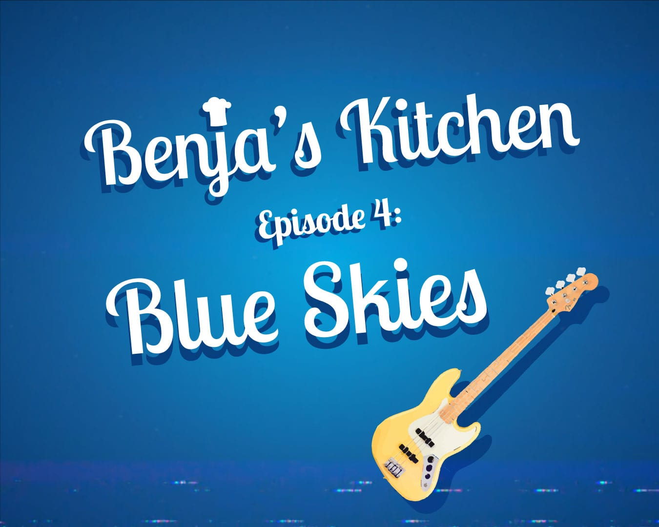 Benja's Kitchen Episode 4 Blue Skies